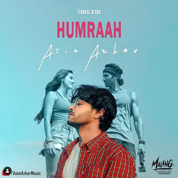 Malang Humraah Asim Azhar New Song Download Sirfjatt Com